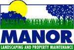 Manor Landscaping and Property Maintenance